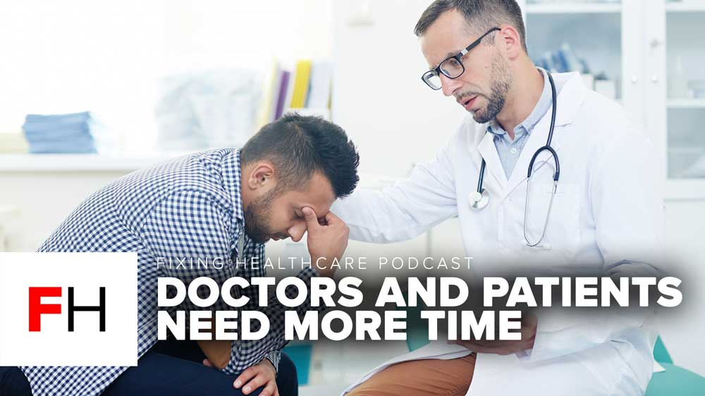 DOCTORS AND PATIENTS NEED MORE TIME FH E7